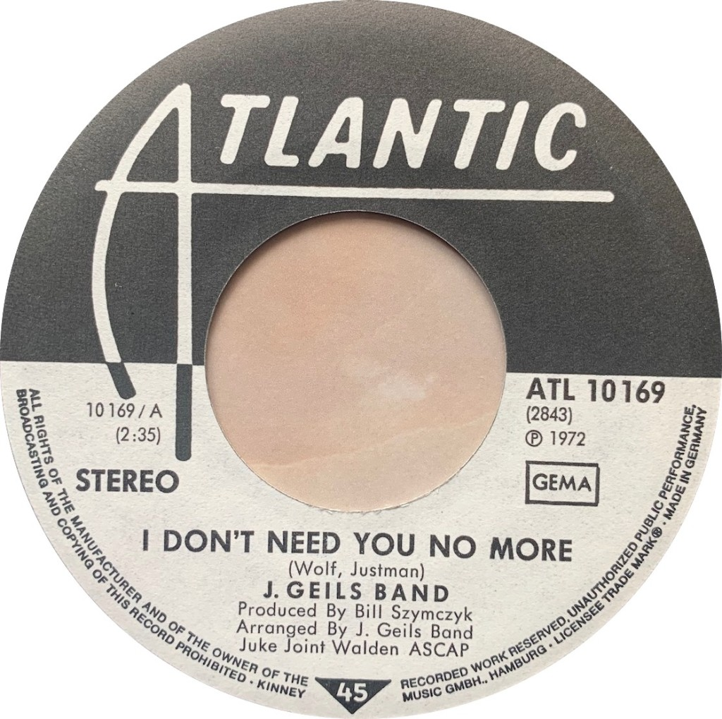 1972 - I Don't Need You No More / Dead Presidents, Germany (Promo)
